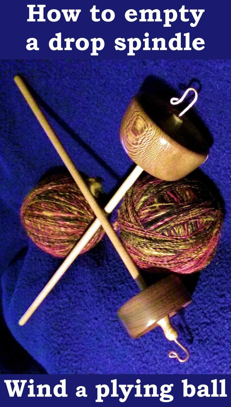 How to empty a drop spindle by winding a plying ball?